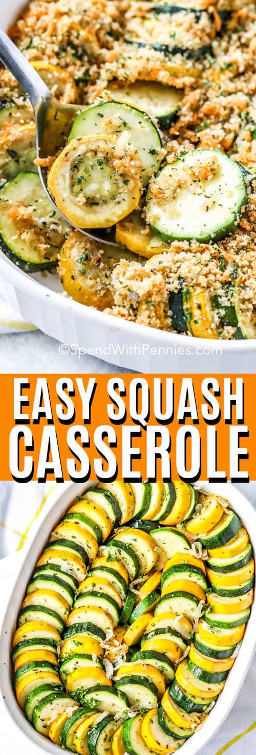 Top Image - Squash Casserole with a serving being scooped out., Bottom Image - zucchini, squash and onions arranged in a casserole dish.