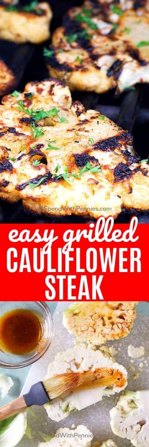 Grilled cauliflower steak is a light & healthy alternative to a classic steak or grilled chicken. Cauliflower is thick cut, brushed with a homemade marinade and grilled until tender. Try topping with buffalo or pesto sauce for a fun twist! #spendwithpennies #cauliflowersteak #grilled #healthyrecipe #dinner