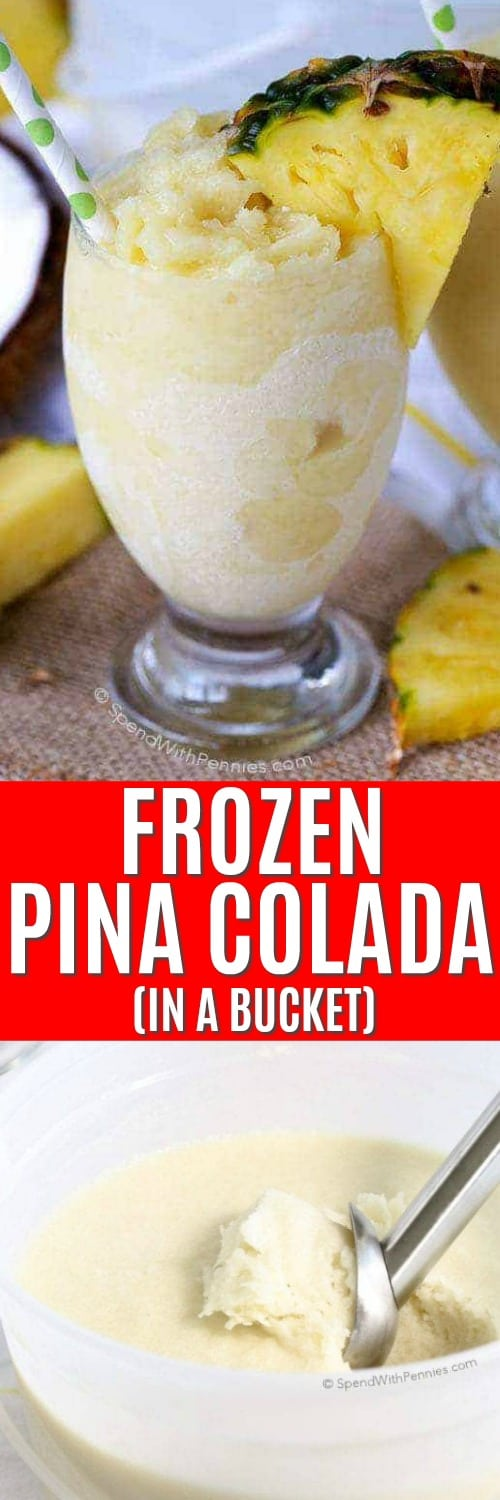Frozen Pina Colada in a bucket and in a glass with pineapple shown with a title