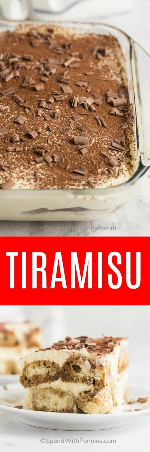 This Tiramisu recipe is made with a classic creamy filling of tempered egg yolks, mascarpone and cream, coffee-soaked ladyfingers and a dusting of cocoa and chocolate shavings. #spendwithpennies #tiramisu #dessert #cake #recipe #nobake