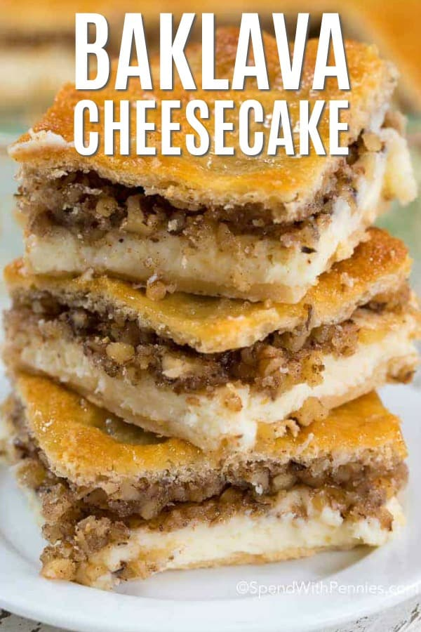 Baklava cheesecake slices stacked on a plate.