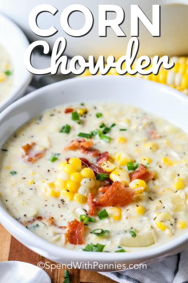 This creamy corn chowder is made with crumbled bacon, potatoes, heavy cream, and chicken broth. My family thinks this is the best soup, especially when topped with extra bacon and jalapeños for a little extra spicy-ness! #spendwithpennies #cornchowder #chowderrecipe #creamysoup #30minmeal