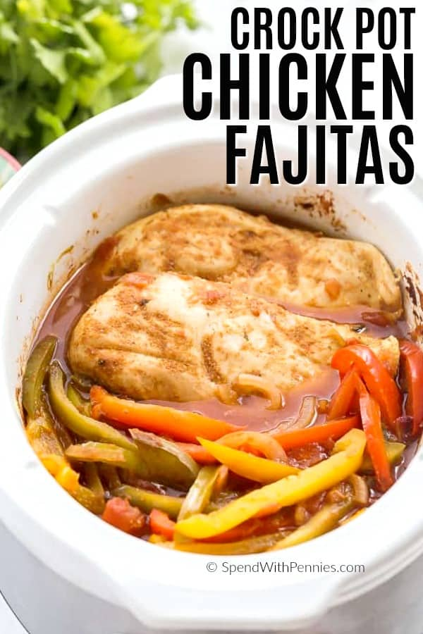 Cooked Chicken fajitas in a crock pot shown with a title