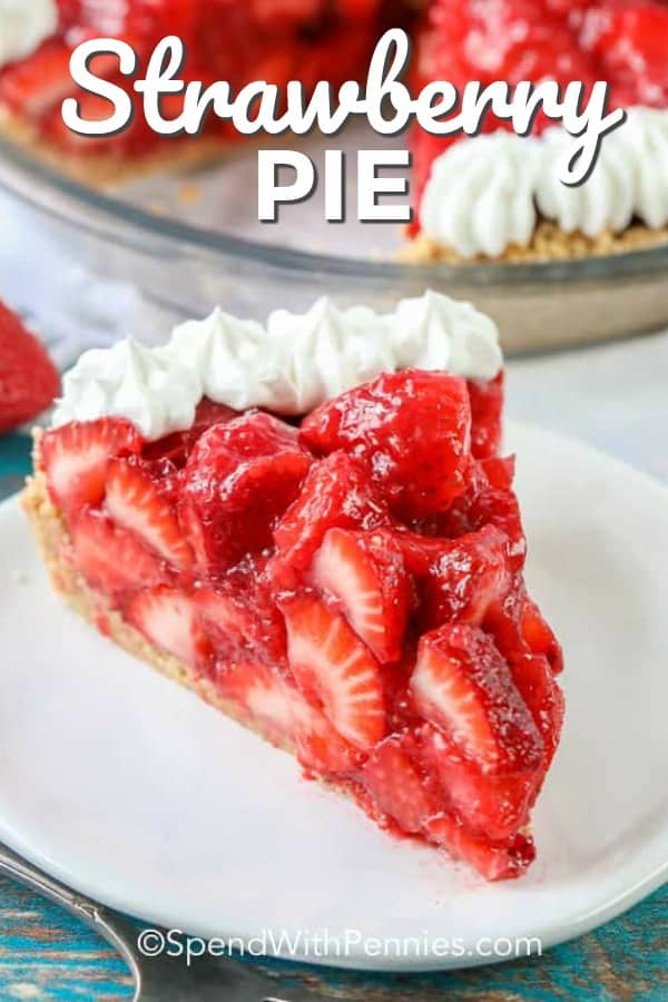 This fresh strawberry pie recipe is the best! Made with juicy strawberries, gelatin, and a graham cracker crust it is the perfect summer dessert! #spendwithpennies #strawberrypie #dessert #nobake #summerdessert #easy