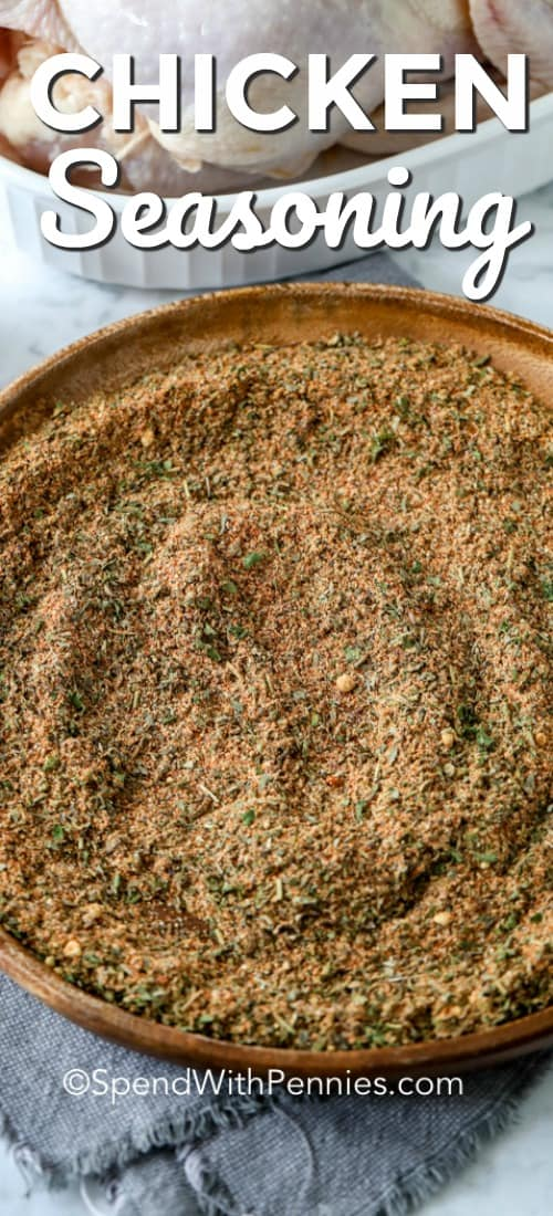 Made with 11 simple spices, this easy chicken seasoning creates juicy, tender meat that is full of flavor. Whether grilling, baking or roasting this seasoning is perfect to rub a whole chicken, breasts or thighs in. #spendwithpennies #chickenseasoning #kitchentips #seasoningrecipe #chickenrub