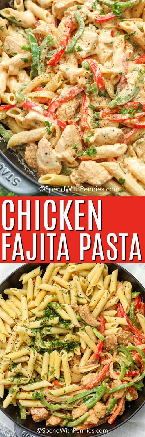 Top image - close up of Chicken Fajita Pasta in a pan, garnished with parsley. Bottom image - creamy chicken fajita mixture with pasta