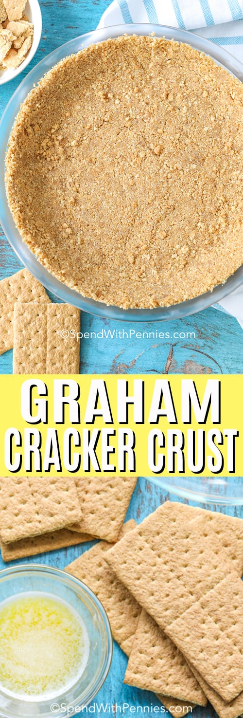 Top photo shows a Graham Cracker Crust pressed into a clear pie plate, while the bottom photo shows graham crackers and melted butter.