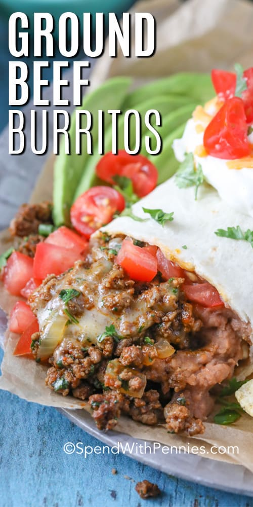 Ground Beef Burritos on a plate with a title