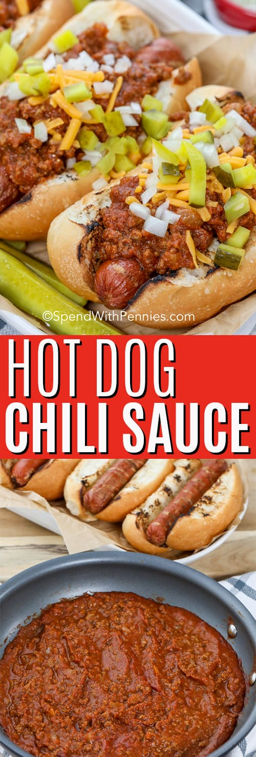 Top image - close up of hot dogs with chili sauce, topped with pickles & cheese. Bottom image - hot dog chili sauce in a saucepan.