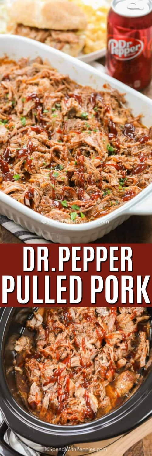 Top photo shows Dr. Pepper Pulled Pork in a white baking dish. The bottom photo shows the pulled pork in a crockpot.