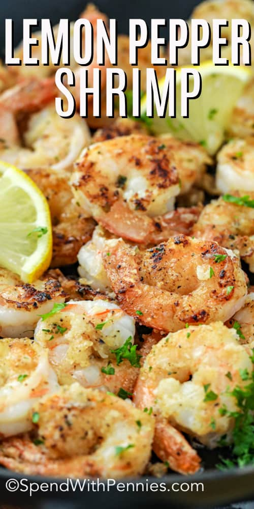 Close up of Lemon Pepper Shrimp in a frying pan.