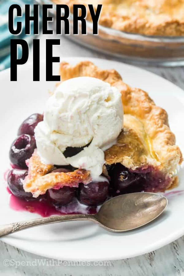 Cherry Pie on a plate with ice cream on top with a title