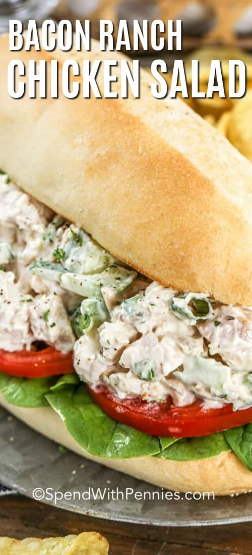 Bacon Ranch Chicken Salad Sandwich with a title