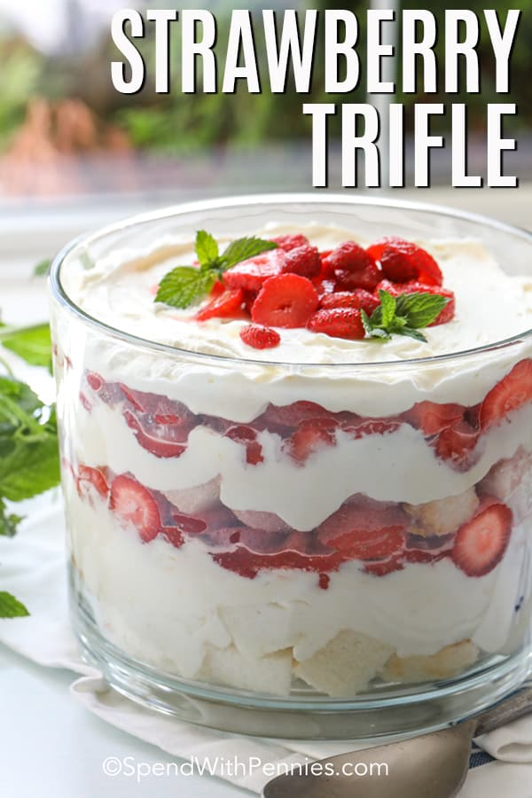 Strawberry Trifle shown in a tall, clear bowl.