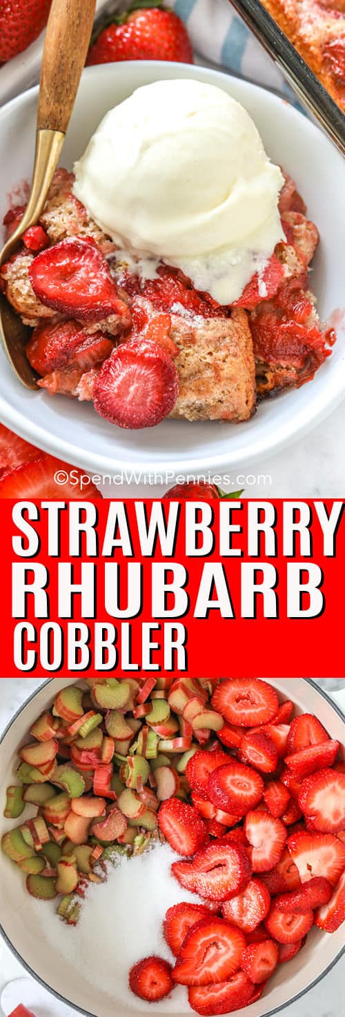 Strawberry Rhubarb Cobbler with a title