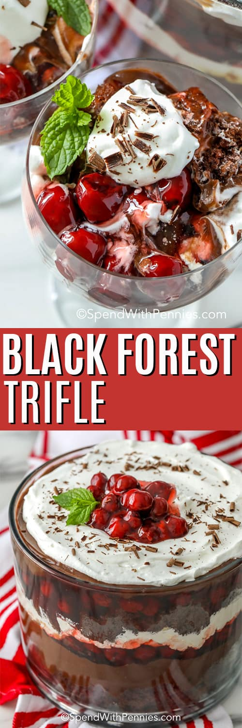Top photo shows the top view of a serving of black forest trifle, garnished with mint leaves and chocolate shavings. Bottom photo shows a fully prepared black forest trifle garnished with cherry pie filling and mint leaves.