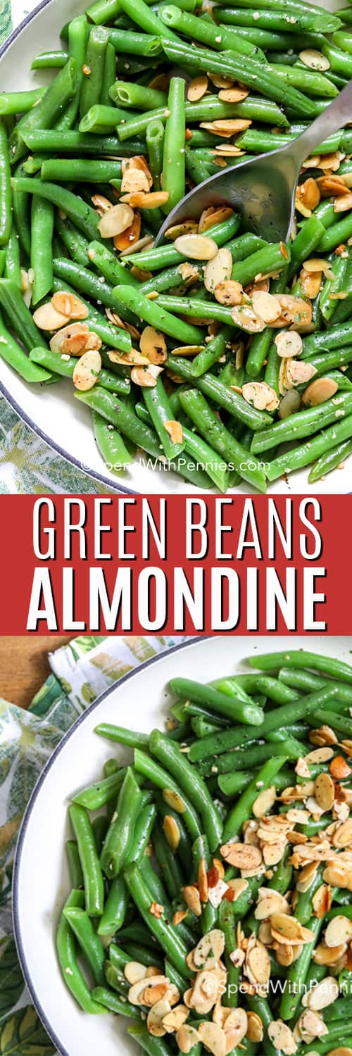 Green beans almondine in a dish with a spoon and text