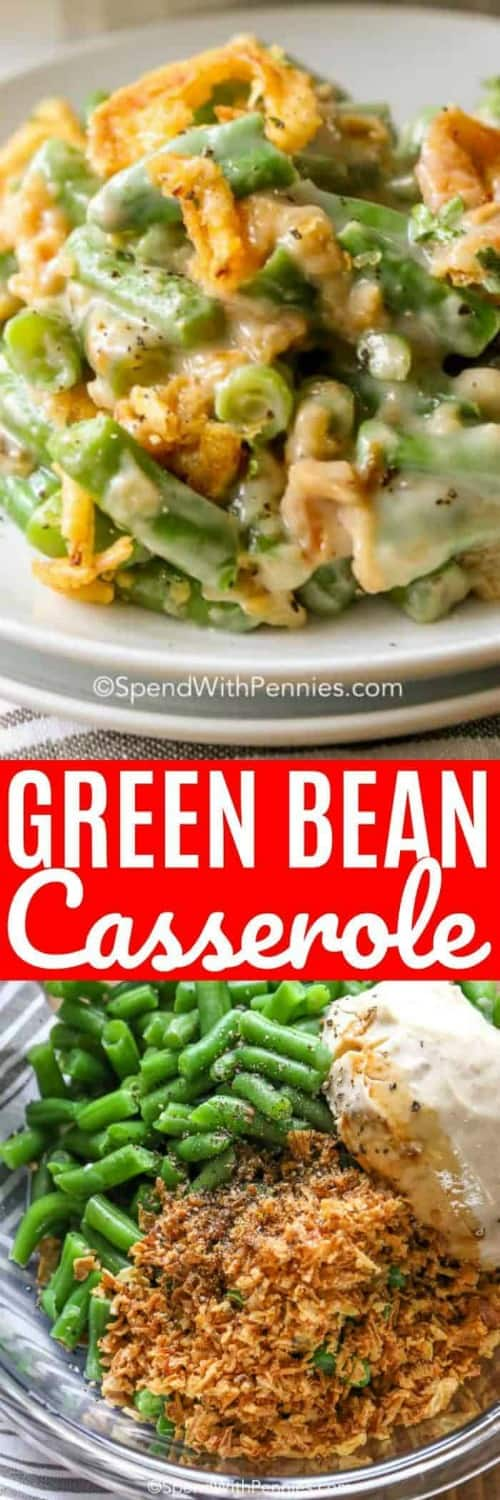 Green bean casserole on a plate and green bean casserole ingredients in a bowl with a title