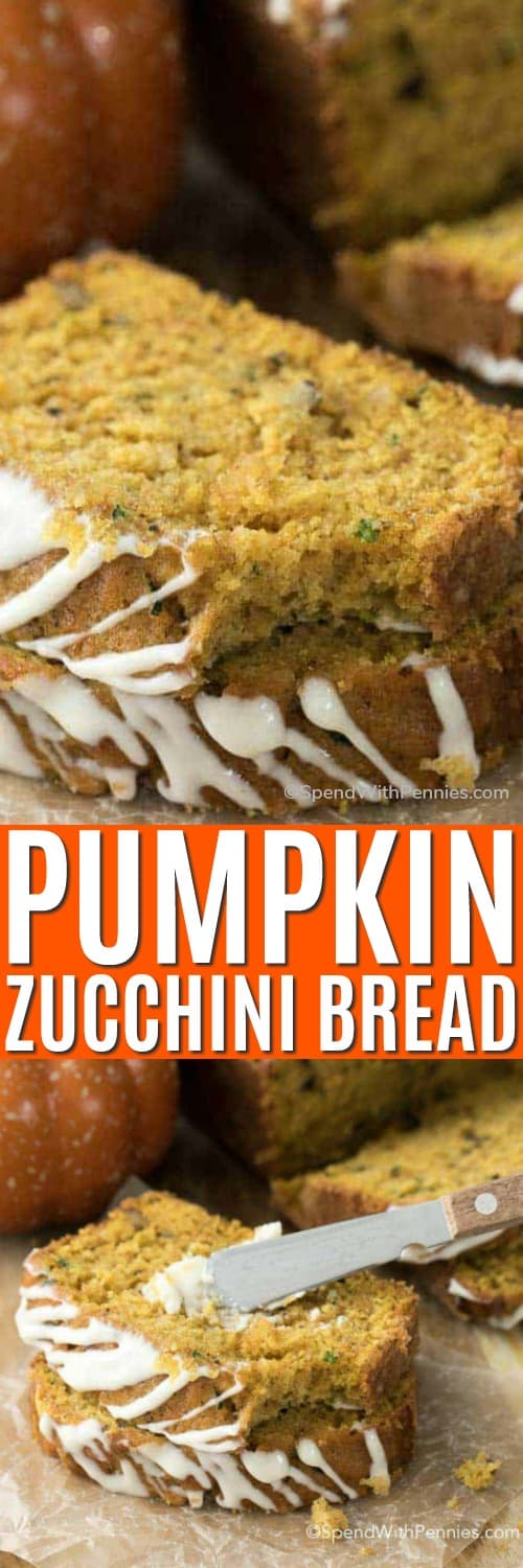 Pumpkin zucchini bread with a bite taken out of 1 and butter being spread on with a title