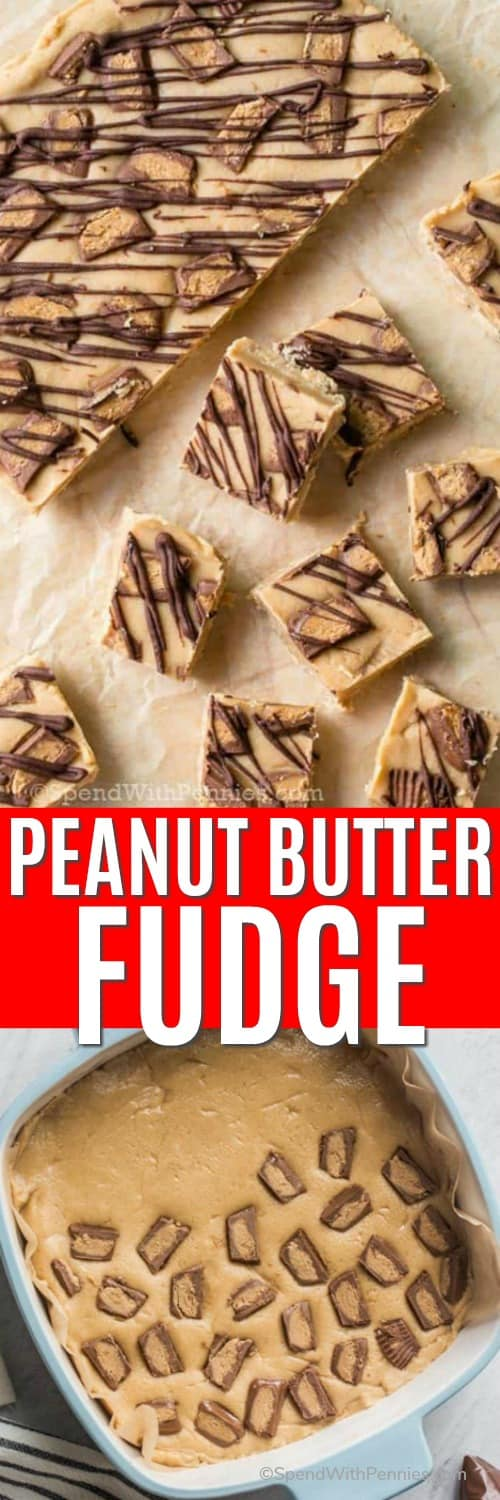 Peanut butter fudge in a casserole dish and on parchment paper with a title