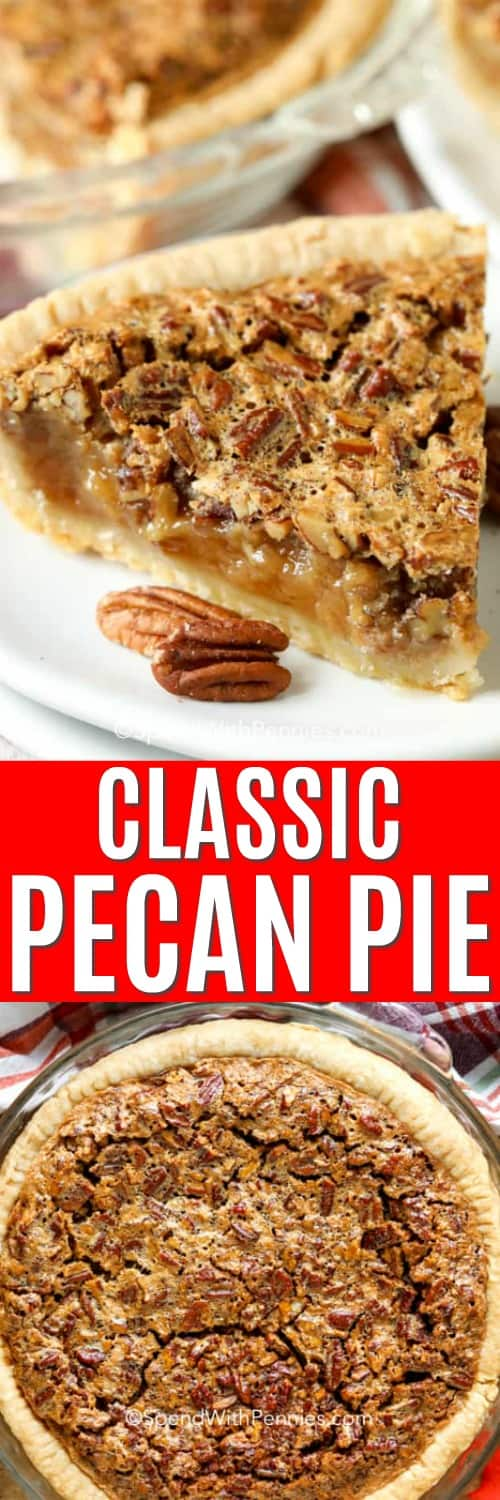 Pecan pie in a pie dish and piece of pecan pie on a plate with a title