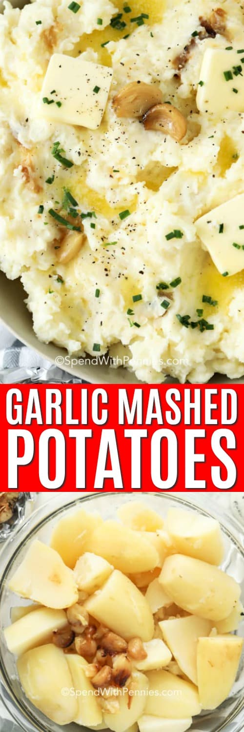 Top photo - Garlic Mashed Potatoes with squares of butter, whole roasted garlic cloves and freshly chopped parsley on top. Bottom photo - cooked potatoes and roasted garlic in a clear bowl ready to be mashed.