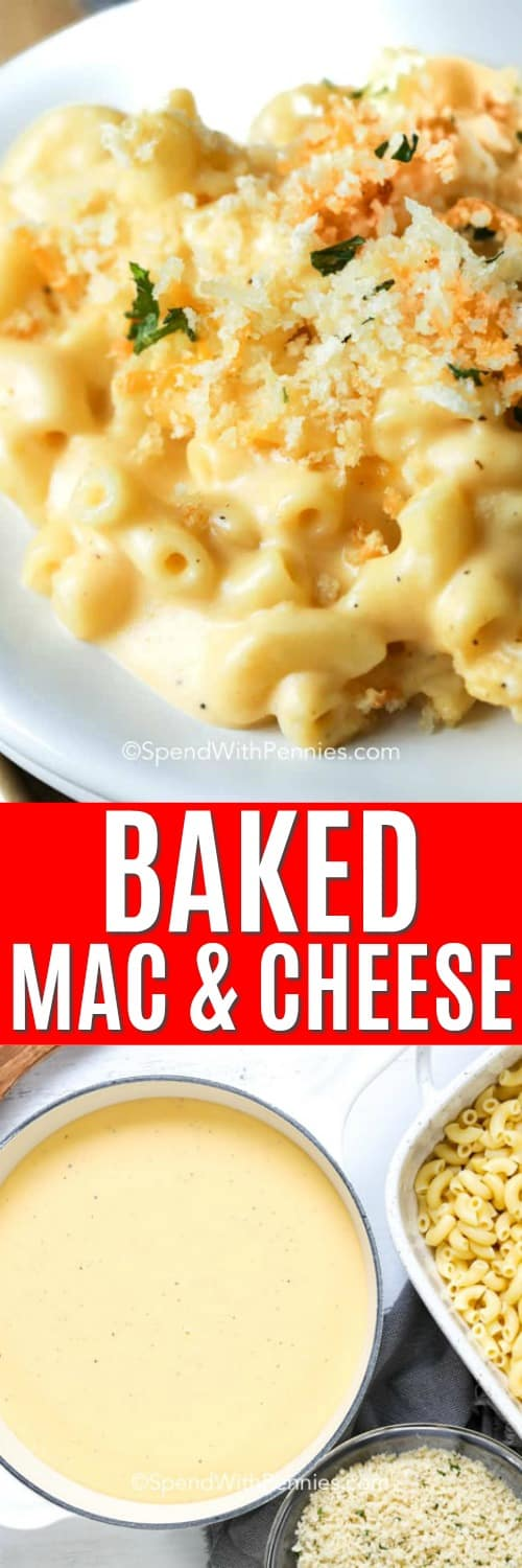 Baked mac and cheese ingredients in a pot and in a dish and baked mac and cheese on a plate with a title