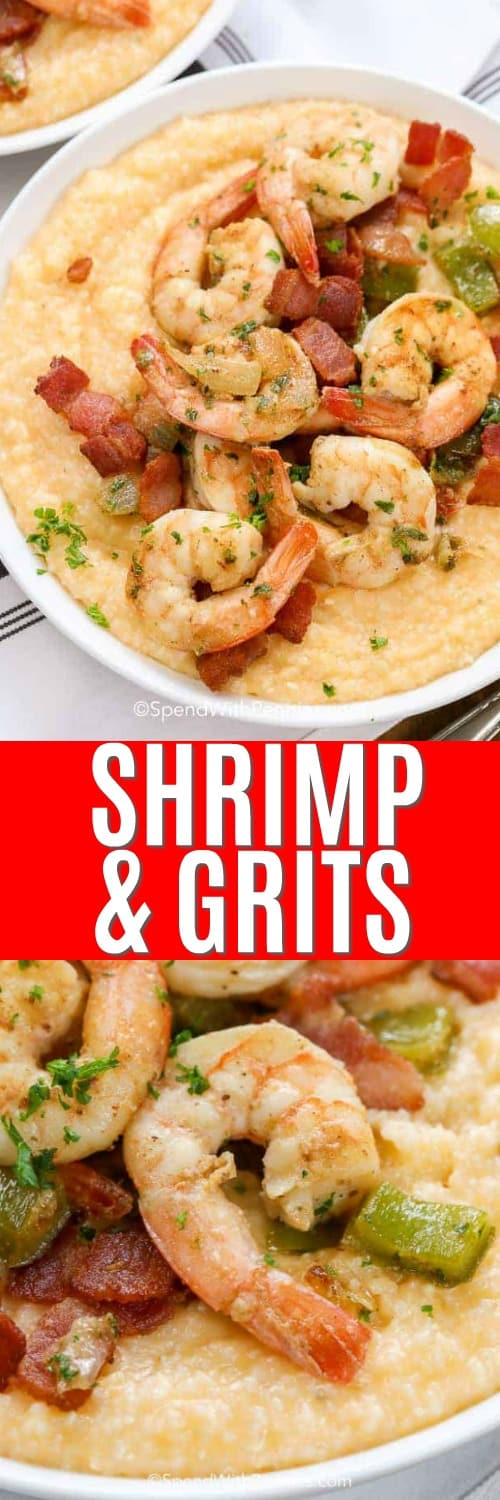 Shrimp and grits in a white bowl with text