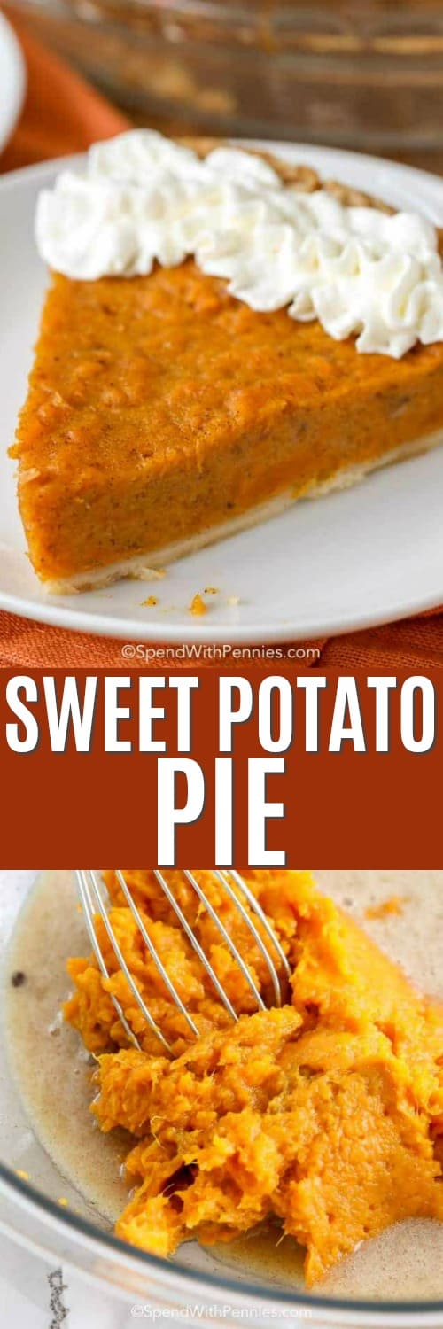 Piece of sweet potato pie on a plate and sweet potato pie ingredients in a bowl with a whisk with a title
