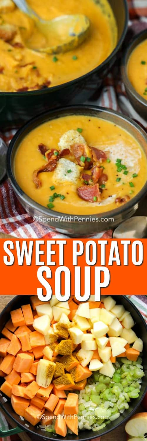 Top photo - A serving of sweet potato soup in a bowl, garnished with croutons, bacon, and chives. Bottom photo - Sweet Potato Soup ingredients in a large black pot.