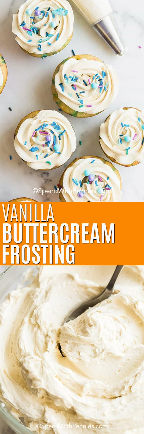 Vanilla buttercream frosting in a glass bowl with a spoon and on cupcakes with a title