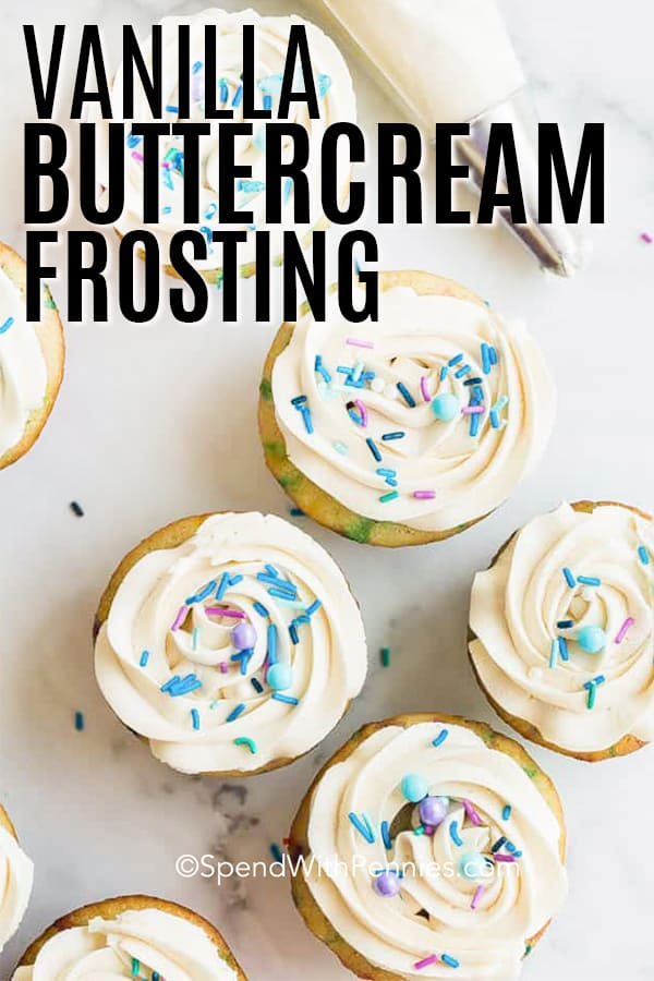 Vanilla buttercream frosting on cupcakes with sprinkles and a title