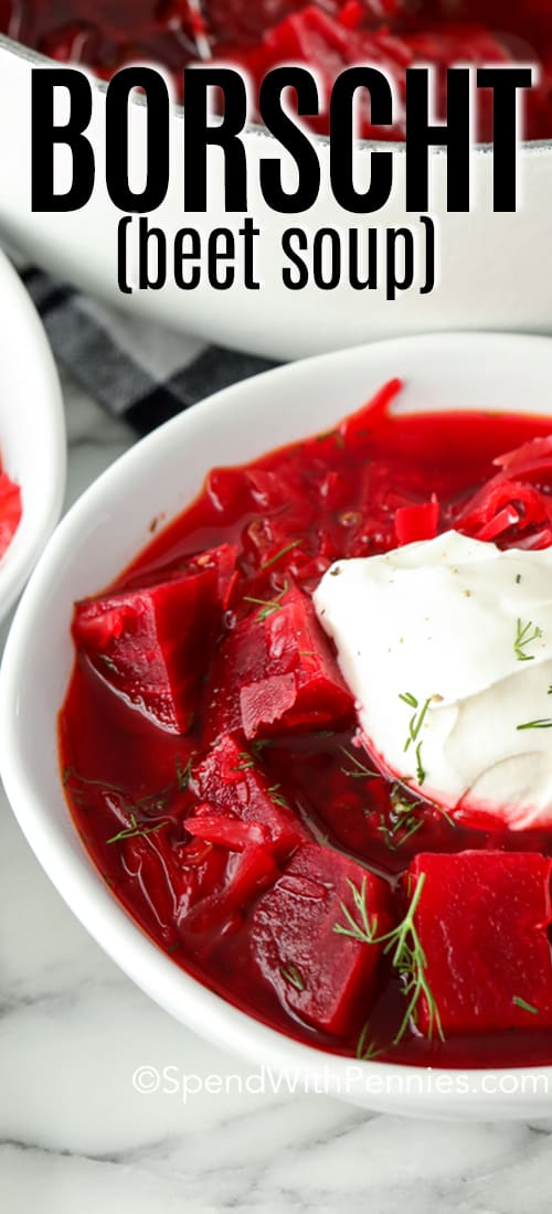 Borscht in a white bowl with a title