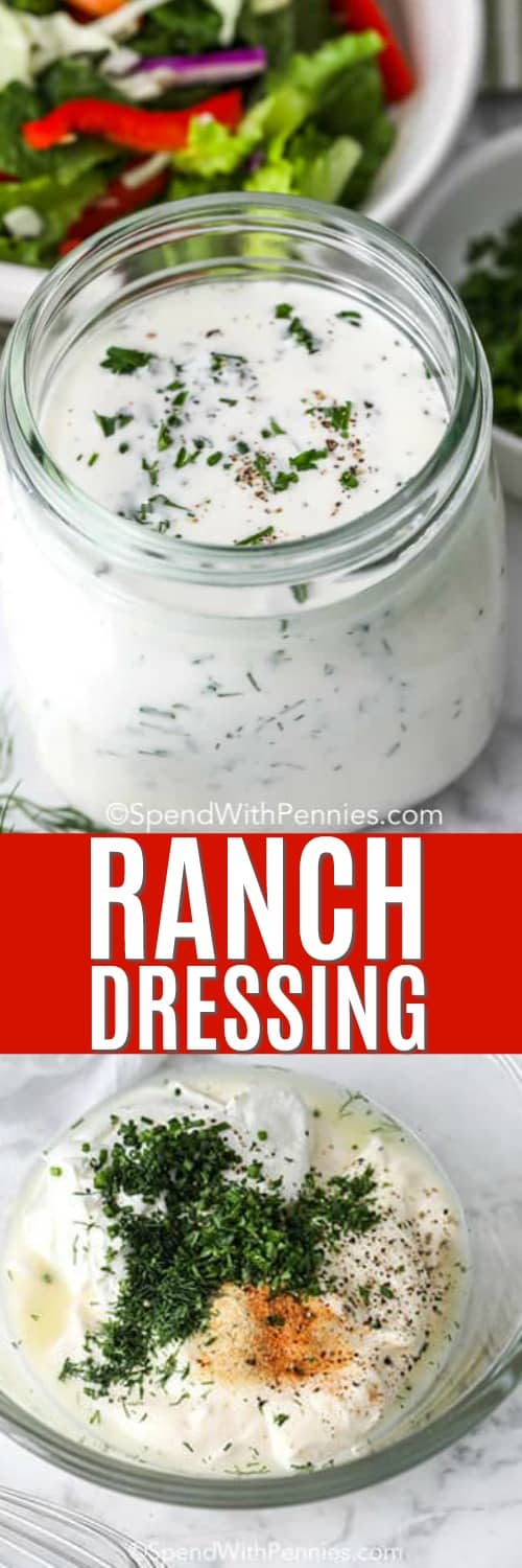 Top photo - Homemade Ranch Dressing in a clear jar with a tossed salad in the background. Bottom photo - ingredients to make ranch dressing assembled together in a clear bowl.