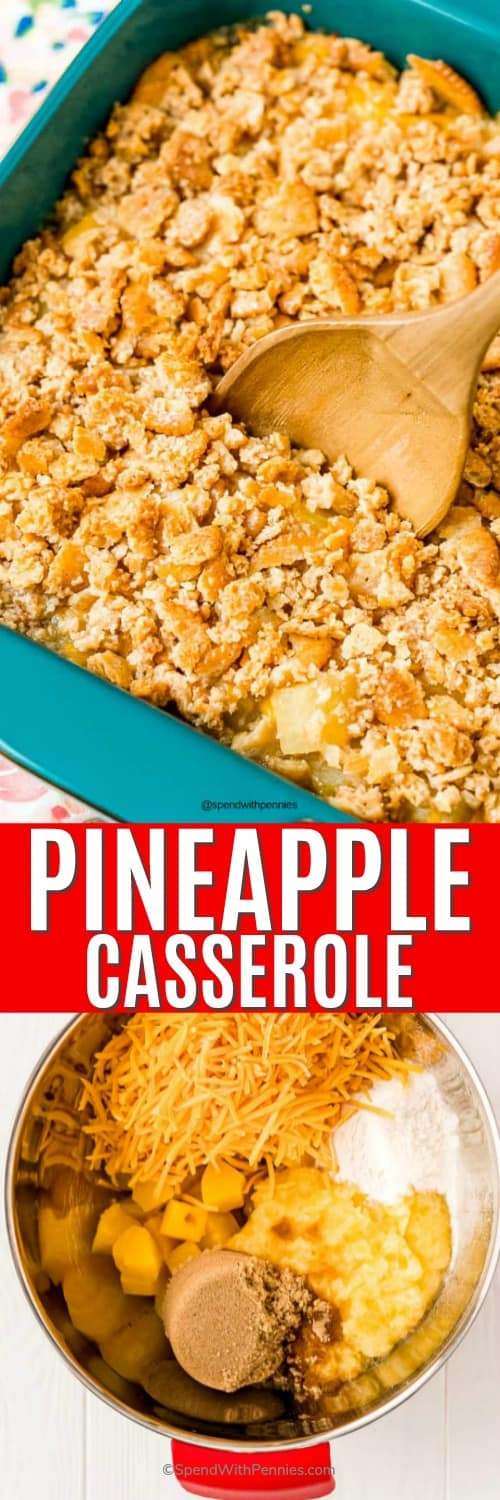 Pineapple casserole ingredients in a pot and pineapple casserole with a wooden spoon and a title