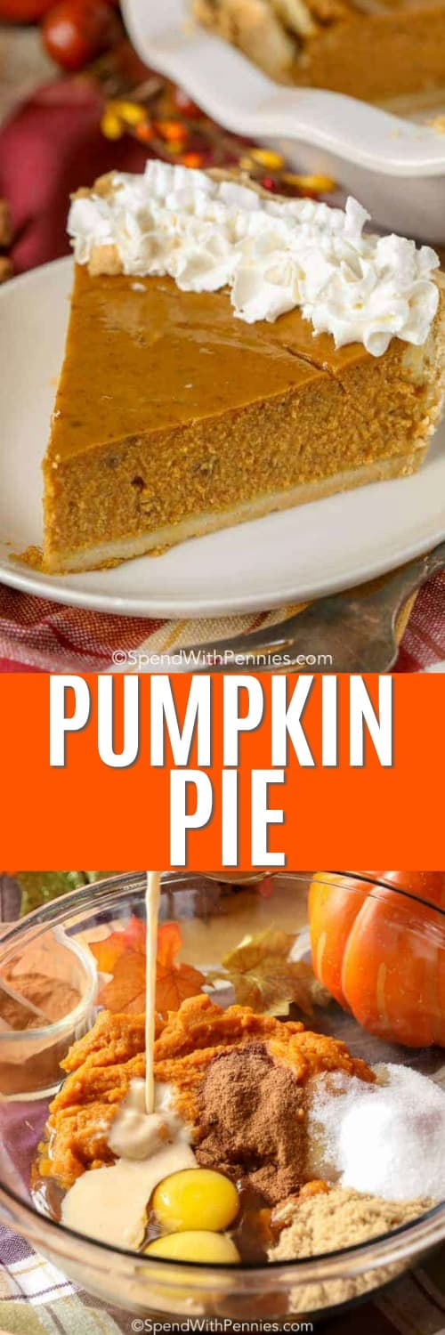 Top photo - A slice of pumpkin pie topped with whipped cream on a white plate. Bottom photo - Condensed milk being poured into the rest of the ingredients to make pumpkin pie filling.