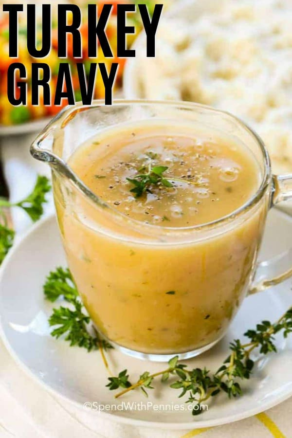 Turkey Gravy in a clear gravy boat.