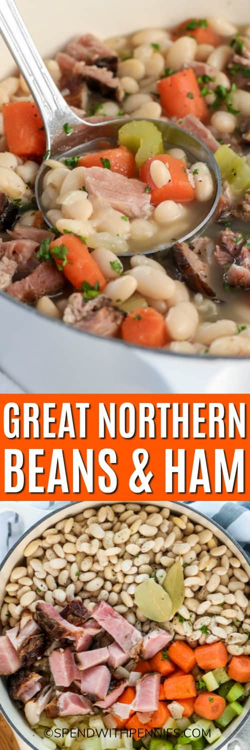 Ingredients for Great Northern beans and ham in a pot and Great Northern beans and ham with a ladle and writing