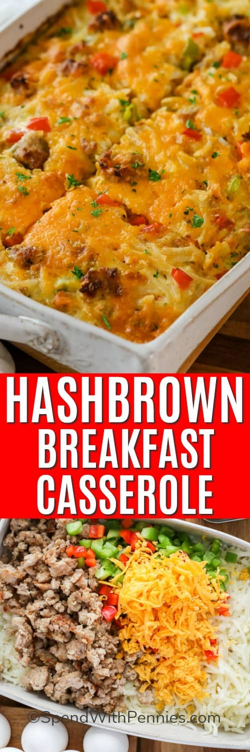 Ingredients for hash brown breakfast casserole in a casserole dish and hashbrown breakfast casserole with a title