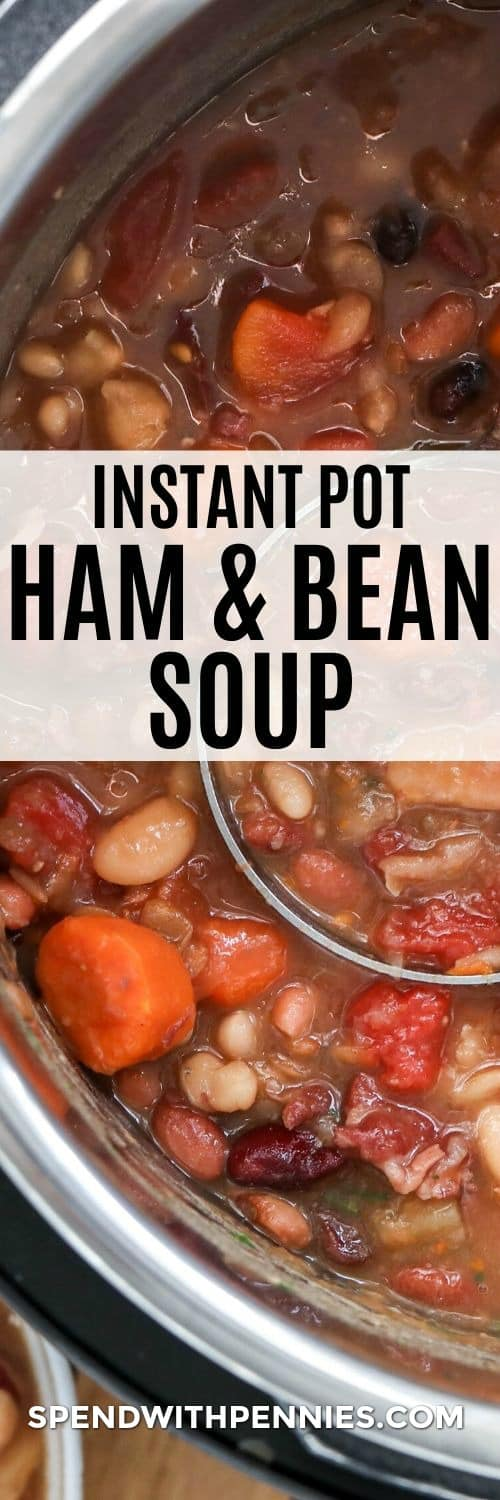 Instant pot ham and bean soup with writing