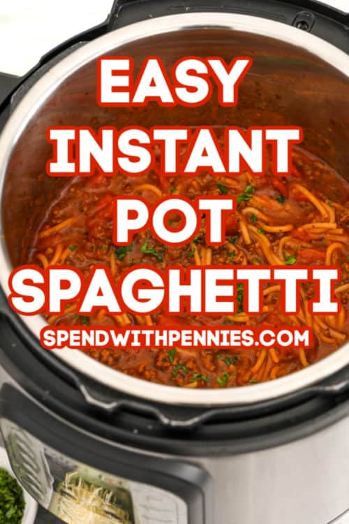 Spaghetti in an instant pot for instant pot spaghetti with the title