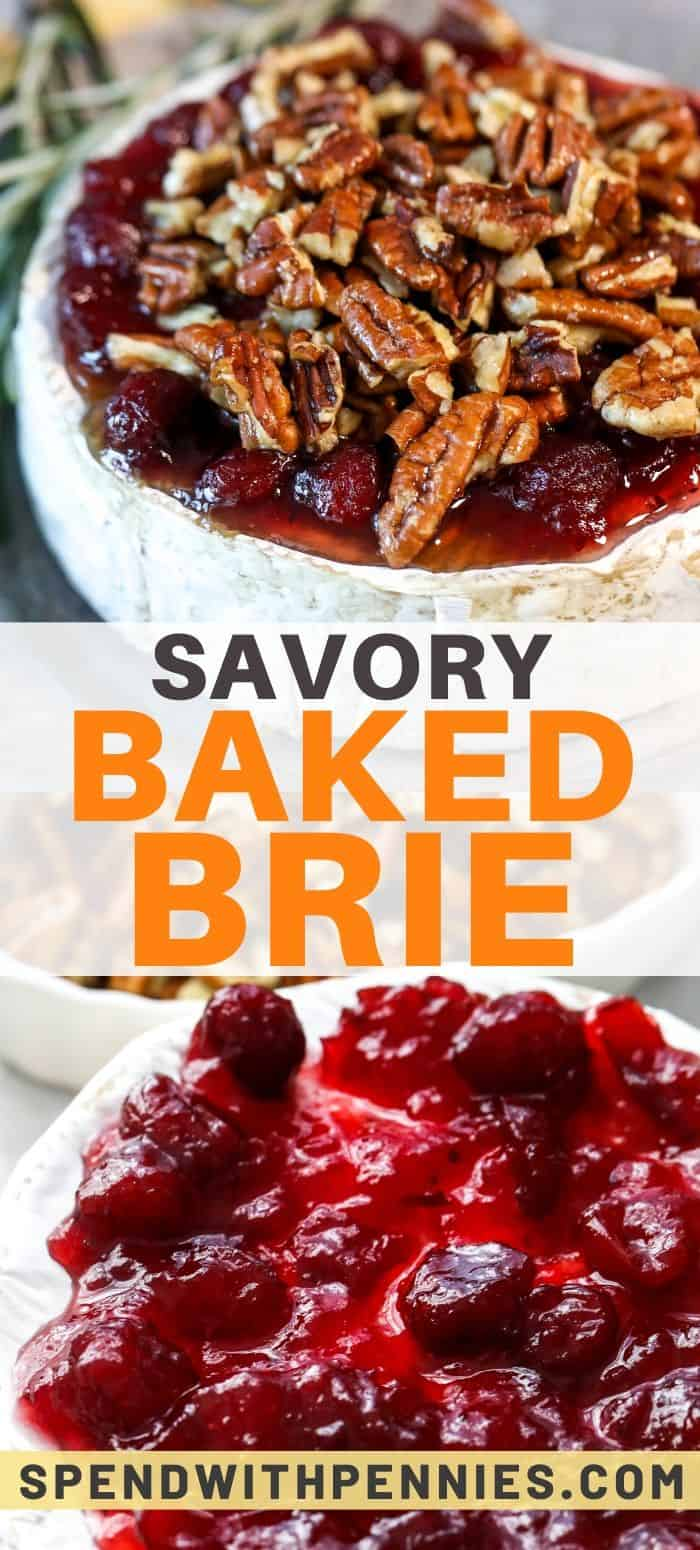 Baked brie with cranberry and pecans and writing
