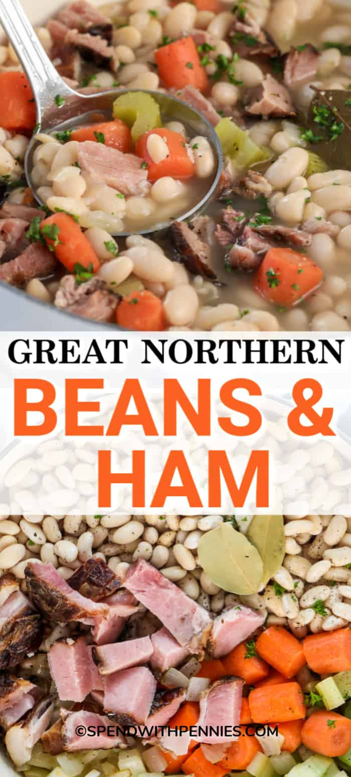 Top Photo - Great Northern Beans and ham soup being ladled out of a stock pot. Bottom photo - Ham and beans ingredients in a stock pot.