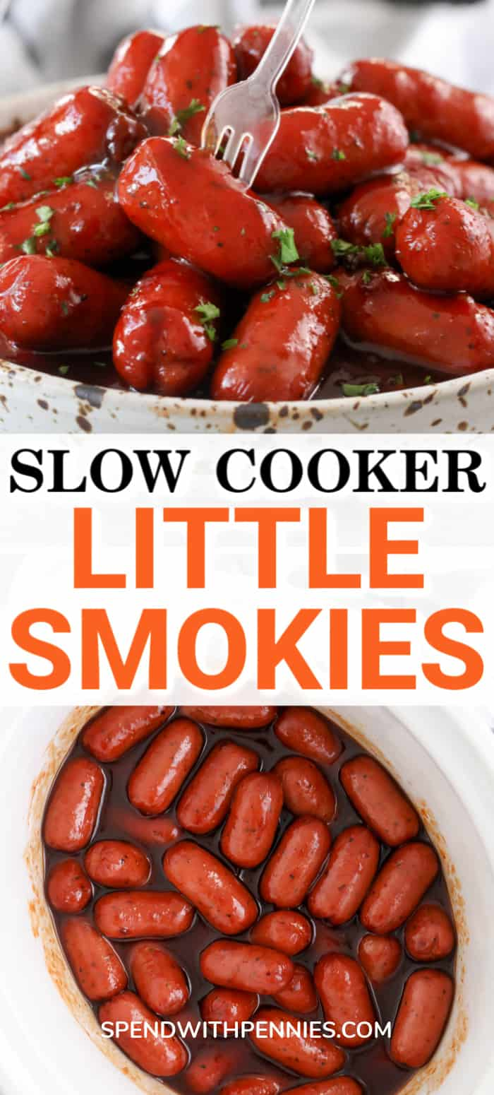 Little smokies in a slow cooker and in a bowl with a fork and a title