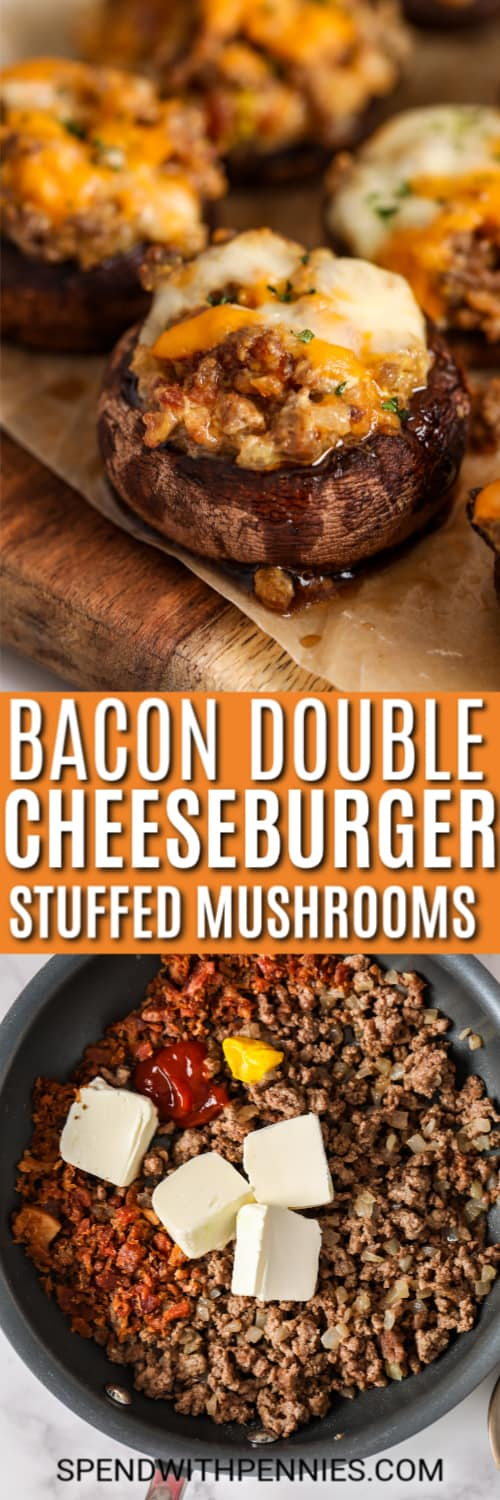 Ingredients for Bacon Double Cheeseburger Stuffed Mushrooms in a pot and a title