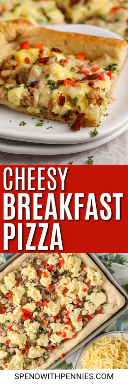 Cheesy Breakfast Pizza on a plate with a title