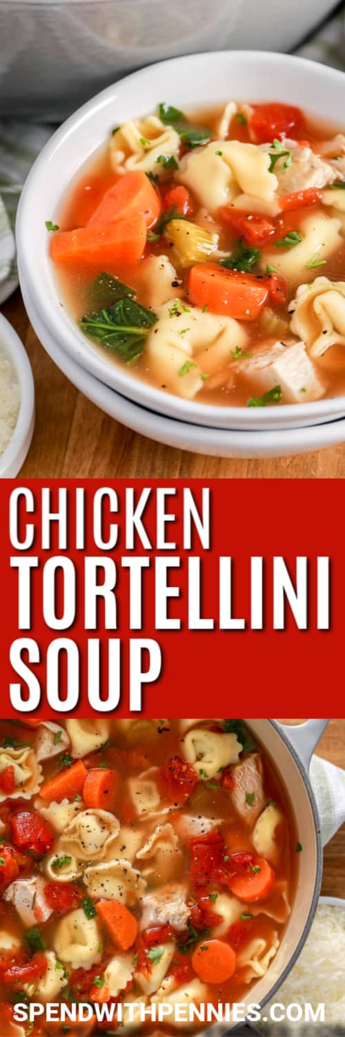 White bowl of Chicken Tortellini Soup with writing and in a pot
