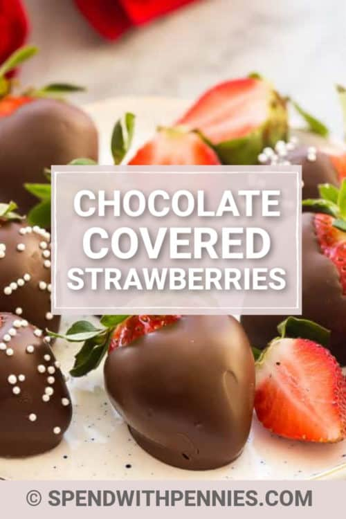 Chocolate Covered Strawberries on a plate with writing