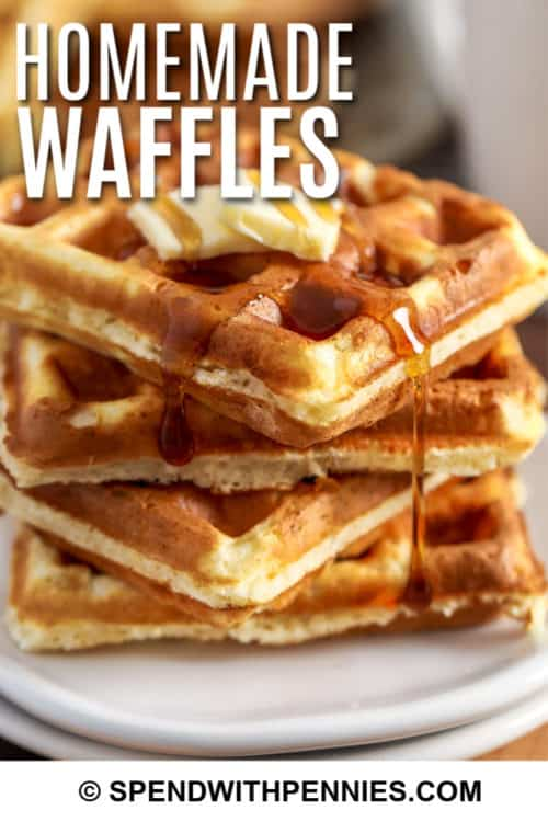 Homemade Waffles with syrup and a title
