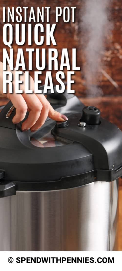 Instant Pot Quick Natural Release with a title